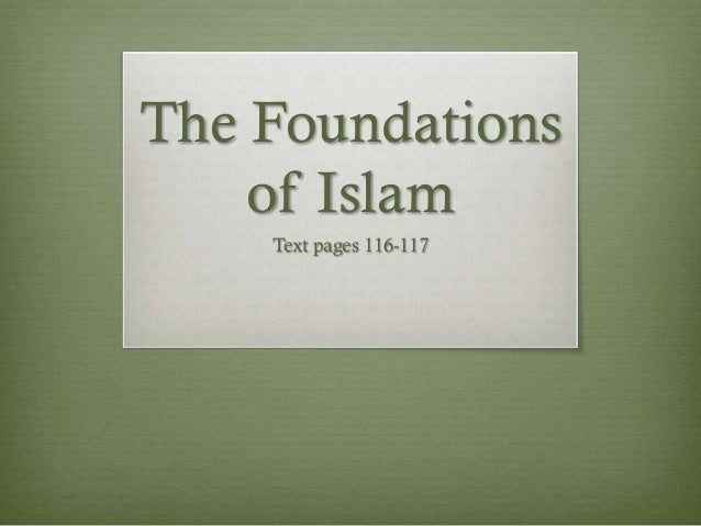 The Foundations    of Islam    Text pages 116-117