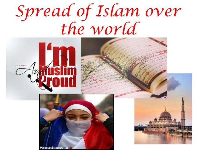 Spread of Islam overthe world