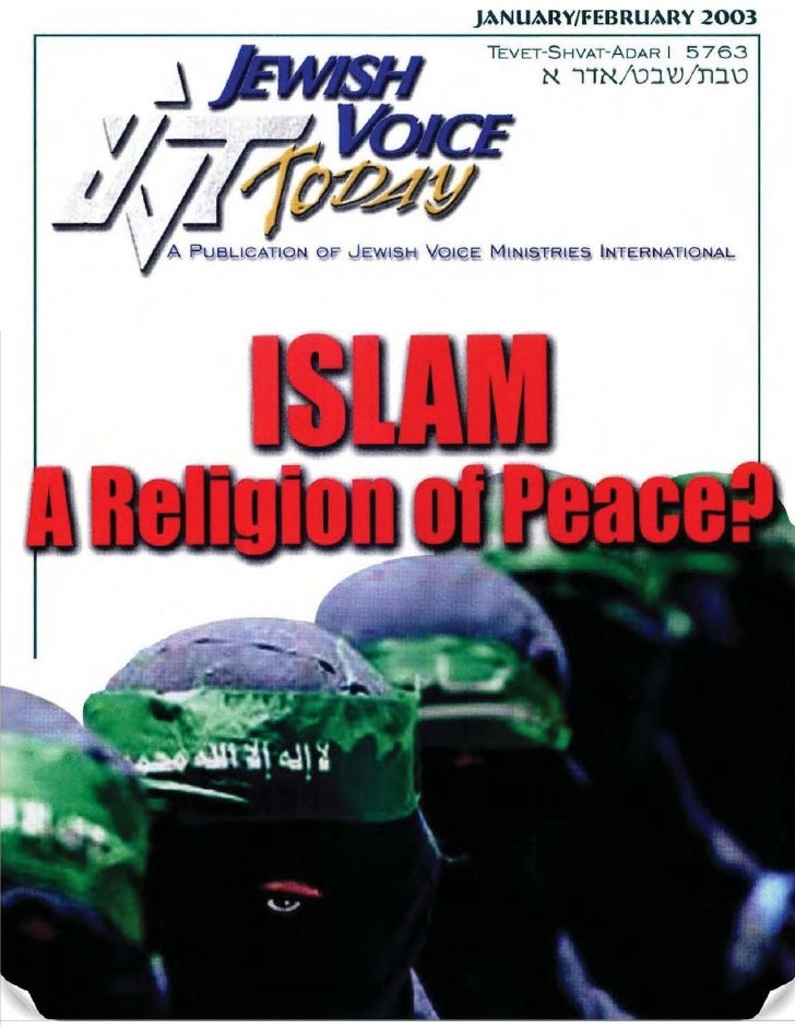 Islam-A Religion Of Peace? -   Jvt  -   Jan Feb 2003
