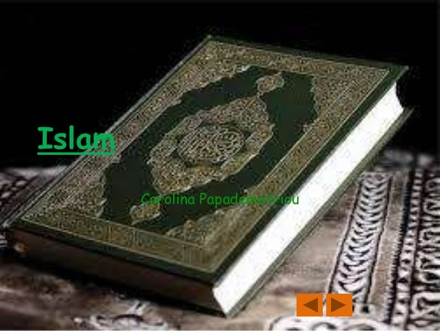 Islam by Carolina Papademetriou