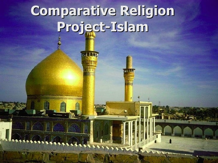 Comparative Religion Project-Islam