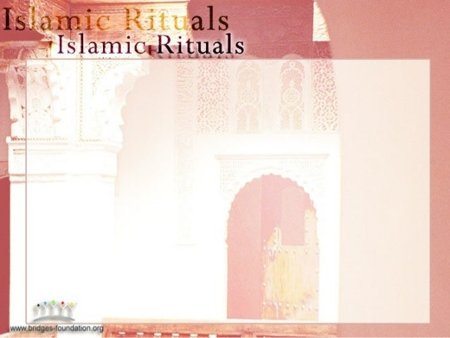Islam2 (1) rituals lecture 3 encore jan 2013