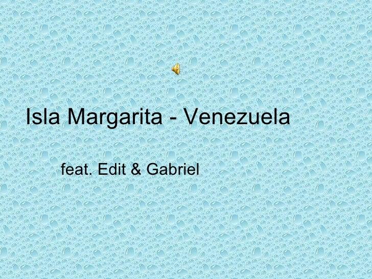 Isla Margarita - Venezuela feat. Edit & Gabriel