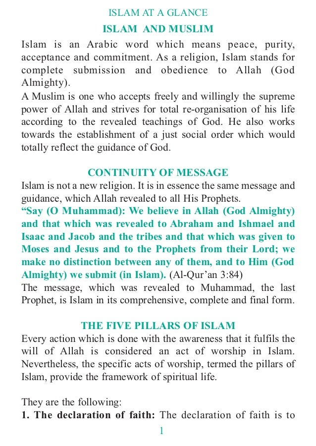 ISLAM AND MUSLIM Islam is an Arabic word which means peace, purity, acceptance and commitment. As a religion, Islam stands...