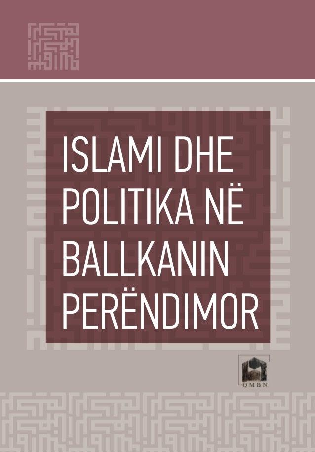 Islami dhe politika në Ballkanin Perëndimor  ISLAMI DHE POLITIKA NË BALLKANIN PERËNDIMOR