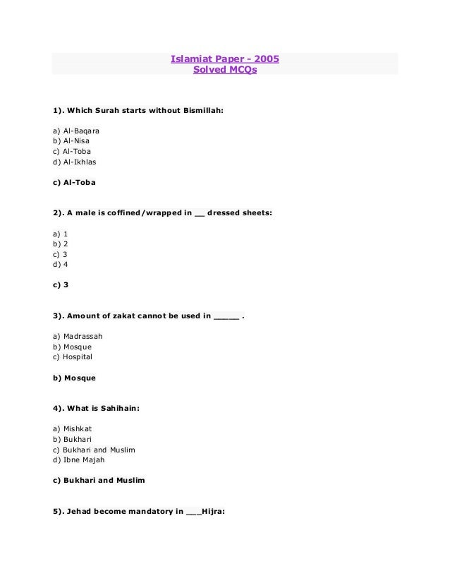 Islamiat Paper - 2005                                Solved MCQs1). Which Surah starts without Bismillah:a) Al-Baqarab) Al...