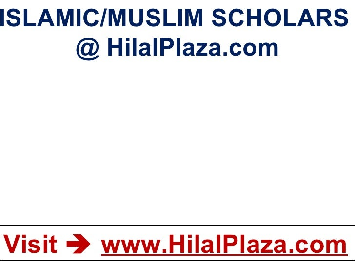 ISLAMIC/MUSLIM SCHOLARS  @ HilalPlaza.com