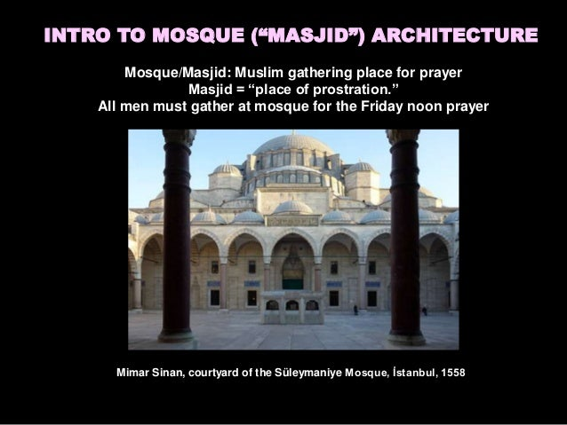 essays about islamic architecture Islamic architecture essayshonour and fleming have sought to distinguish islamic architecture from western classicism by suggesting that the moslem architects.