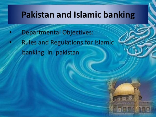 history of islamic banking in pakistan Standard chartered bank pakistan standard chartered bank (pakistan) ltd is the oldest and largest international bank in pakistan it is also the first international bank to be awarded islamic banking licence and the first to open an islamic banking branch 2013 marked standard chartered's.
