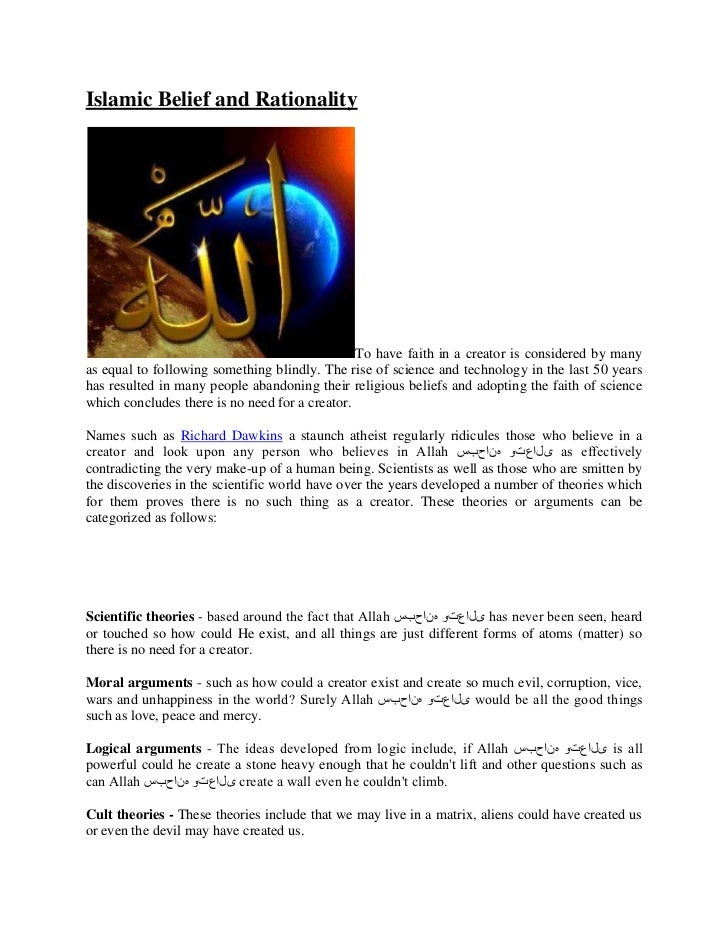Islamic Belief and Rationality                                                To have faith in a creator is considered by ...