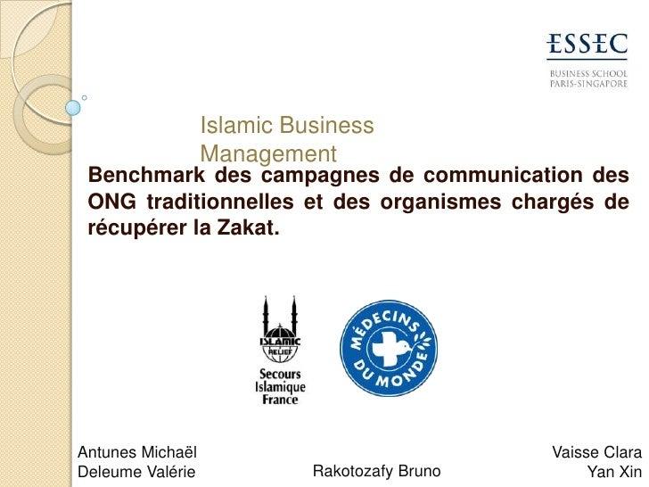 Islamic Business Management<br />Benchmark des campagnes de communication des ONG traditionnelles et des organismes chargé...