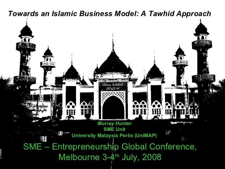 SME – Entrepreneurship Global Conference,  Melbourne 3-4 th  July, 2008   Murray Hunter SME Unit University Malaysia Perli...