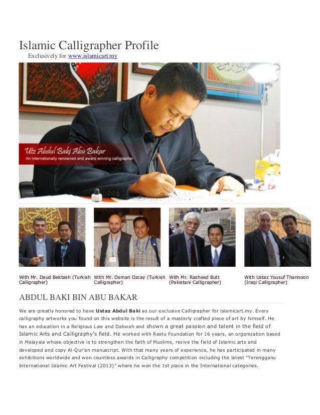 Islamic Calligrapher Profile Exclusively for www.islamicart.my With Mr. Daud Bektash (Turkish Calligrapher) With Mr. Osman...
