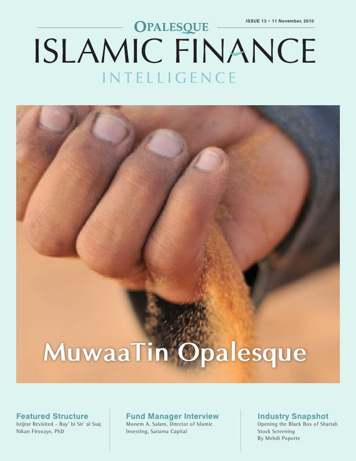 OPALESQUE ISLAMIC FINANCE INTELLIGENCE                                                             ISSUE 13 • 11 November,...