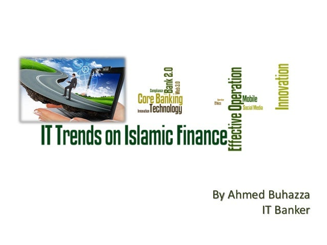 By Ahmed Buhazza        IT Banker