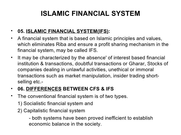 main overview between islamic financial system The origins of islamic law islamic law represents one of the (non-muslims kept their own legal system) (the brother also had financial responsibility for.
