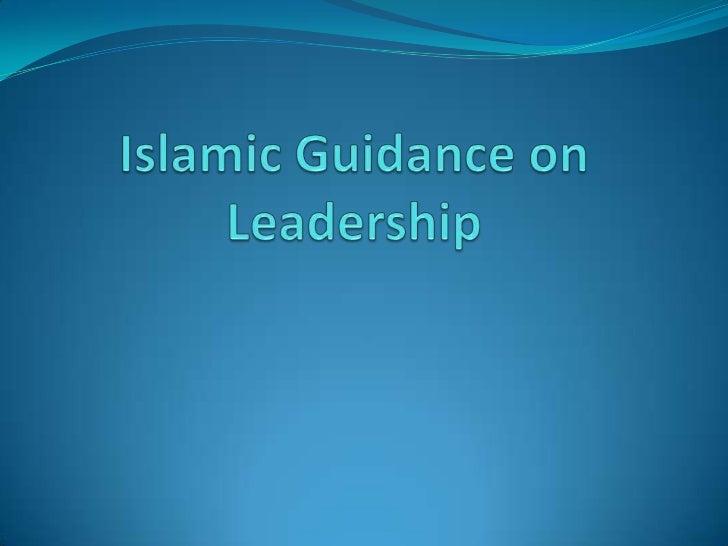 Islamic Guidance on Leadership<br />