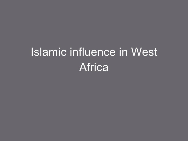 Islamic influence in West Africa