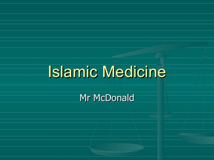 Islamic Medicine Mr McDonald