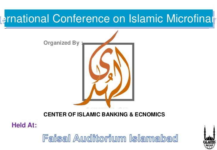 International Conference on Islamic Microfinance<br />Organized By :<br />CENTER OF ISLAMIC BANKING & ECNOMICS<br />Held A...