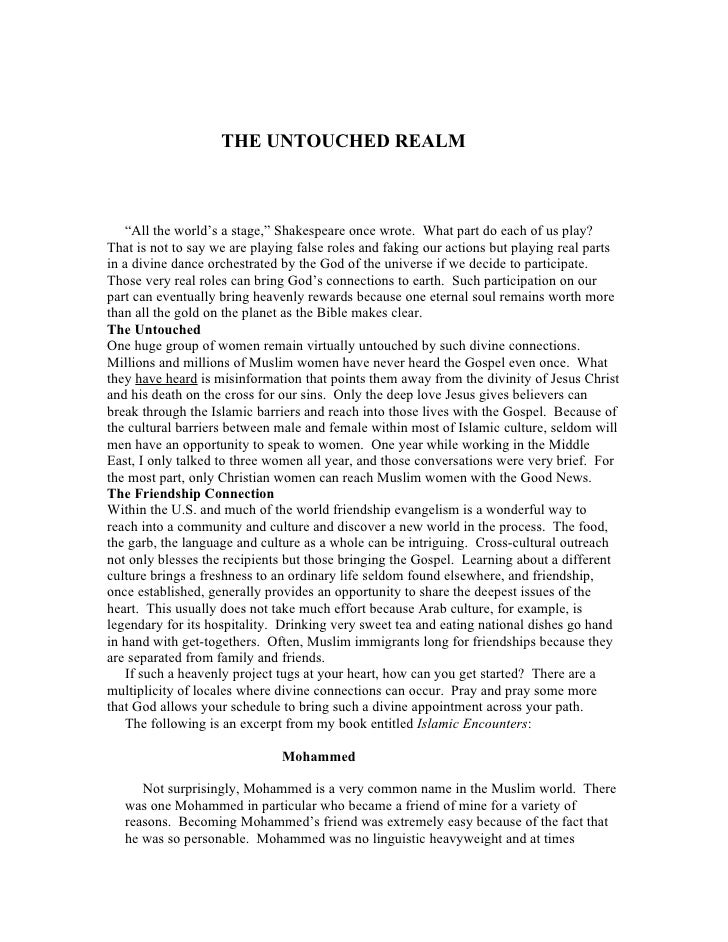"""THE UNTOUCHED REALM       """"All the world's a stage,"""" Shakespeare once wrote. What part do each of us play? That is not to ..."""