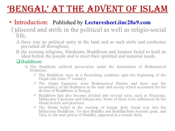 ' BENGAL' at the advent of islam <ul><li>Introduction: </li></ul><ul><ul><li>discord and strife in the political as well a...