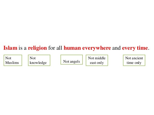 the relationship of god and humanity in the religion of islam A muslim's relationship with god is central to their belief in islam, god (or allah, the arabic word for god) is beyond human comprehension but is also very closein other words, there is a sense of both awe and intimacy in the relationship with the divine.
