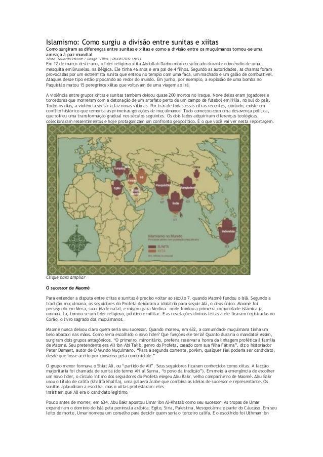 Islamismo: Como surgiu a divisão entre sunitas e xiitas Como surgiram as diferenças entre sunitas e xiitas e como a divisã...