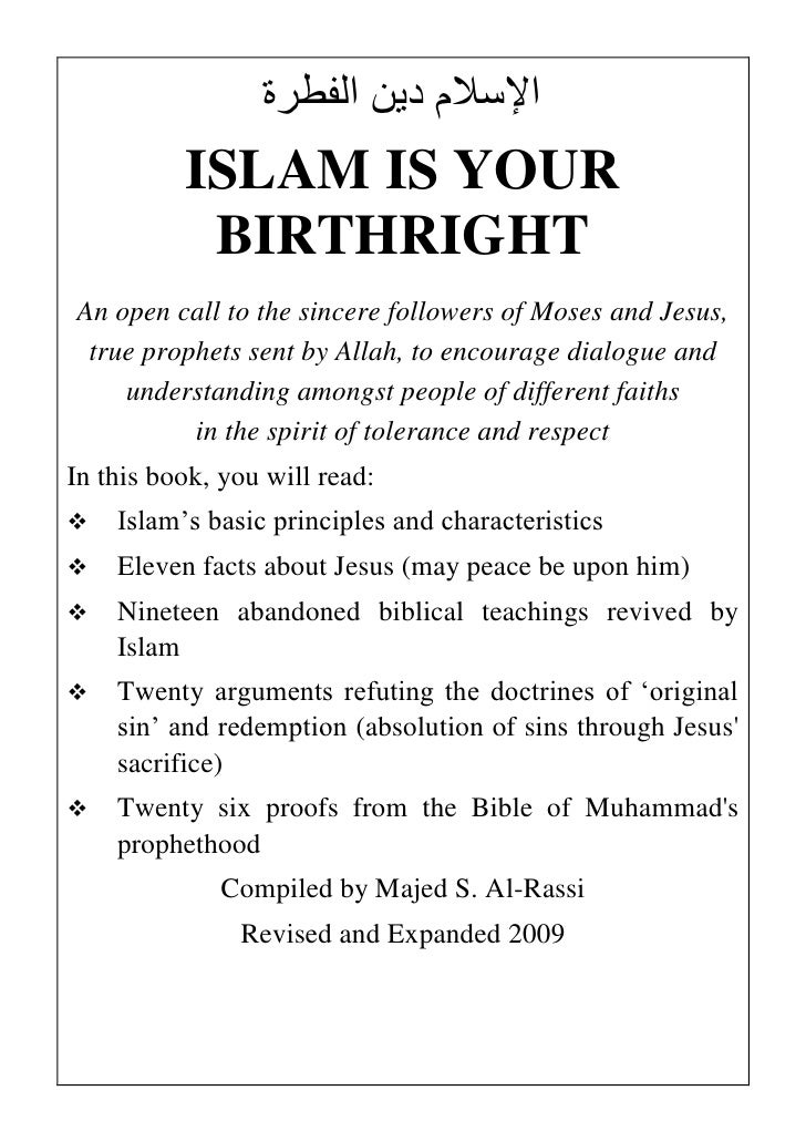‫اإلسالم دين الفطرة‬           ISLAM IS YOUR            BIRTHRIGHT An open call to the sincere followers of Moses and Jesu...