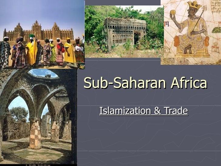 Sub-Saharan Africa Islamization & Trade