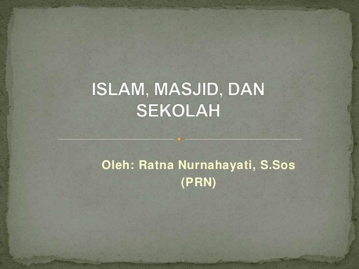Islam, Masjid, Sekolah