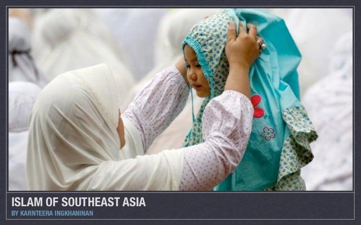 ISLAM OF SOUTHEAST ASIABY KARNTEERA INGKHANINAN