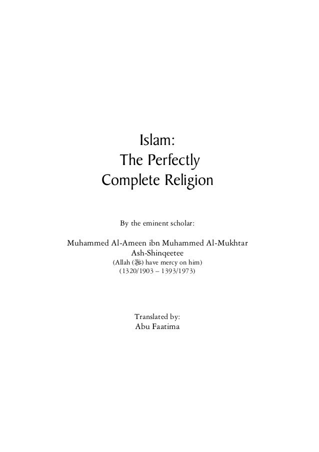 Islam: The perfectly complete religion