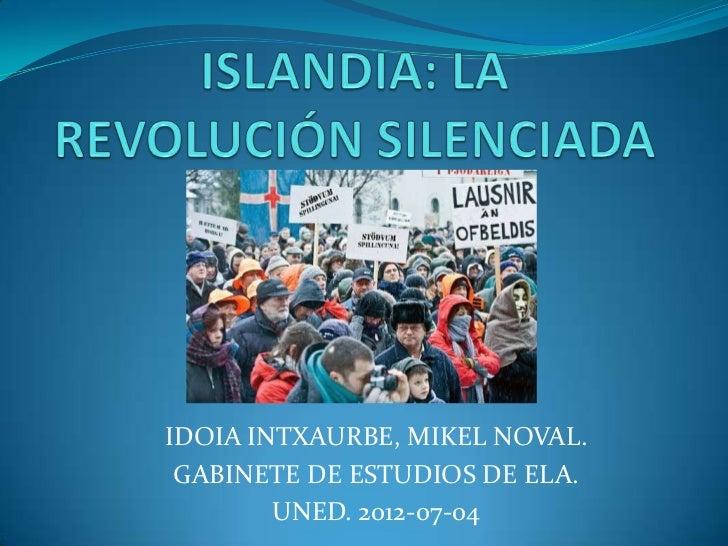 IDOIA INTXAURBE, MIKEL NOVAL. GABINETE DE ESTUDIOS DE ELA.        UNED. 2012-07-04