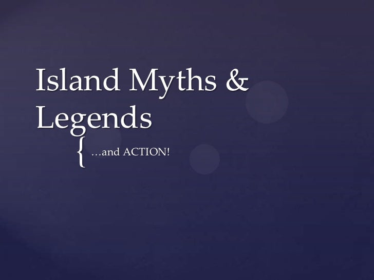 Island myths & legends