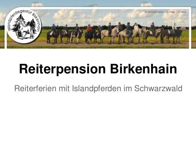 Reiterpension Birkenhain Reiterferien mit Islandpferden im Schwarzwald