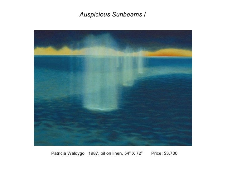 "Auspicious Sunbeams I Patricia Waldygo  1987, oil on linen, 54"" X 72""  Price: $3,700"