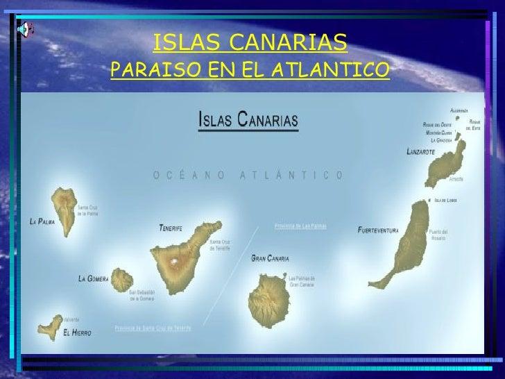 ISLAS CANARIAS PARAISO EN EL ATLANTICO