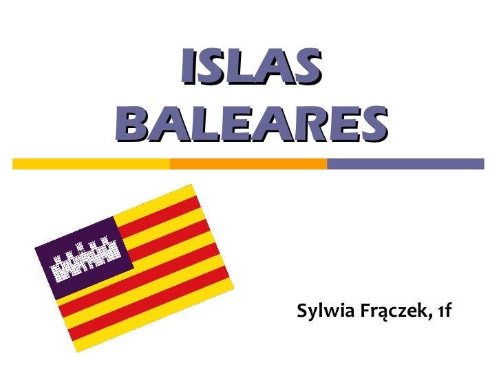 ISLAS BALEARES Sylwia   Frączek,   1f
