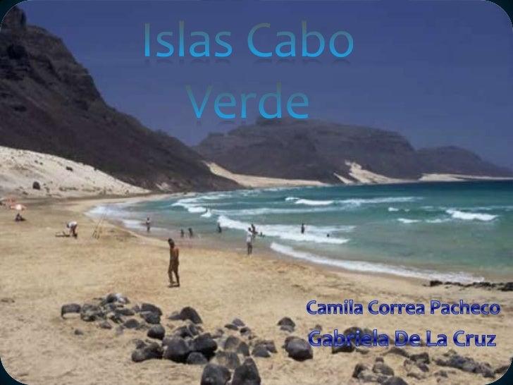 Las islas Cabo Verde se encuentran en elarchipiélago de origen volcánico del mismonombre, situado en la región Micronésica...