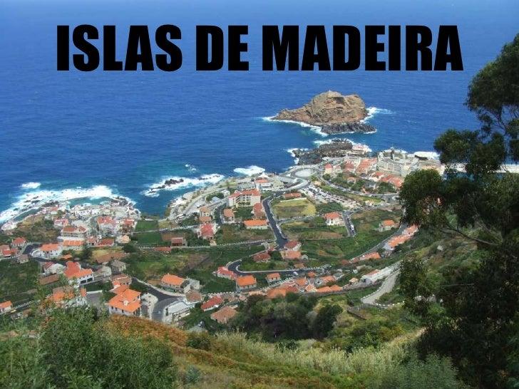 ISLAS DE MADEIRA