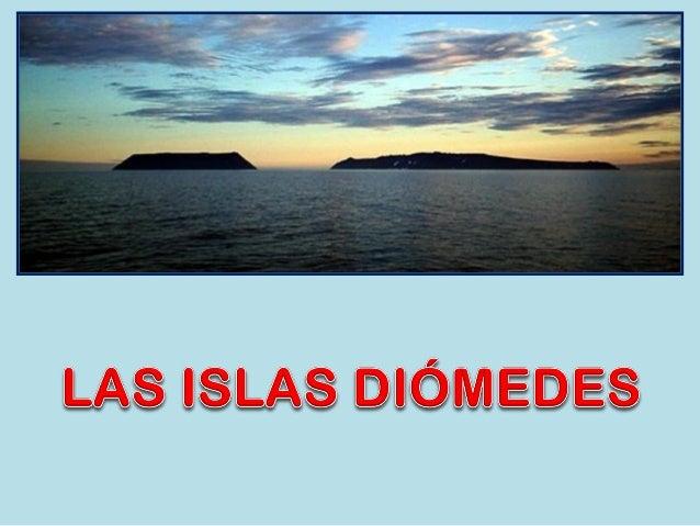 Islas Diomedes