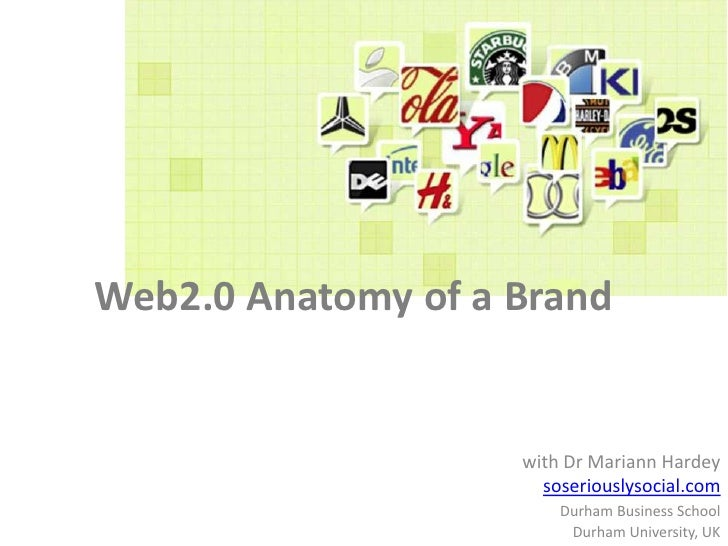 Web 2.0 Anatomy of A.Brand