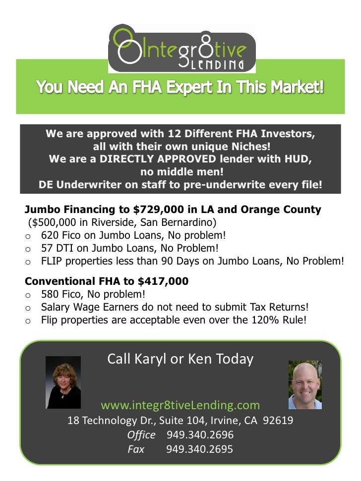 We are approved with 12 Different FHA Investors,            all with their own unique Niches!    We are a DIRECTLY APPROVE...
