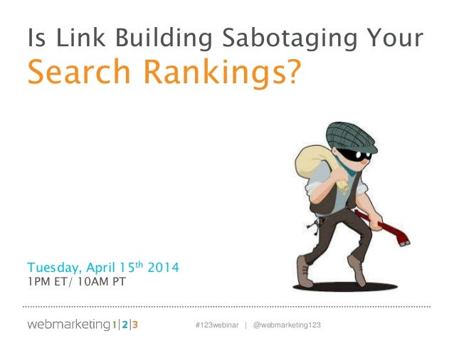 Is Link Building Sabotaging your Search Rankings? - slides