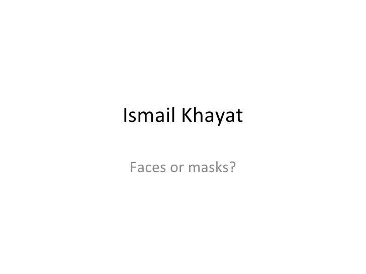 Ismail Khayat Faces Or Masks.