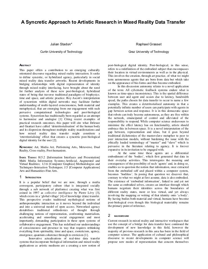 A Syncretic Approach to Artistic Research in Mixed Reality Data Transfer                          Julian Stadon*          ...