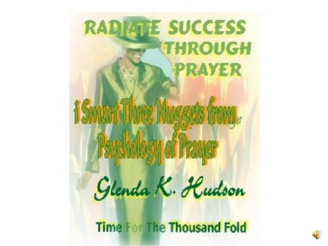 iSMARTSMART(Success, Majestic, Awakened, Renewed, Transformed)AuthorGlenda HudsonPsychology of PrayerPsychology of PrayerA...