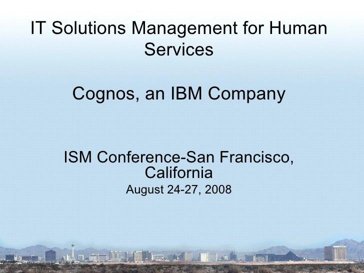 ISM Conference 2008 Presentation