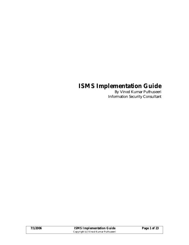 ISMS Implementation Guide                                            By Vinod Kumar Puthuseeri                            ...